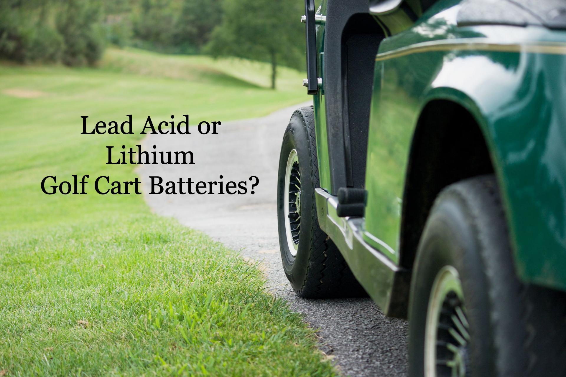 golf cart lithium batteries